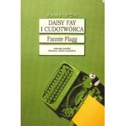 Fannie Flagg DAISY FAY I CUDOTWÓRCA
