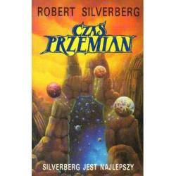 Robert Silverberg CZAS PRZEMIAN [antykwariat]
