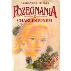 POŻEGNANIA Z CHARLESTONEM Alexandre Ripley