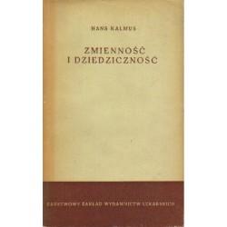 ZMIENNOŚĆ I DZIEDZICZNOŚĆ Hans Kalmus
