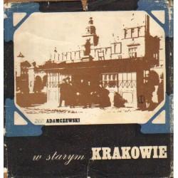 W STARYM KRAKOWIE Jan Adamczewski [used book]