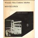 MONTELUPICH Wincenty Hein, Czesława Jakubiec [used book]