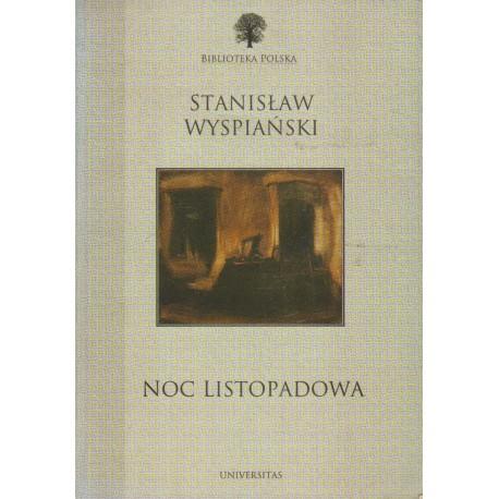 NOC LISTOPADOWA Stanisław Wyspiański [antykwariat]
