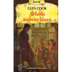 SŁODKI SREBRNY BLUES Glen Cook [antykwariat]