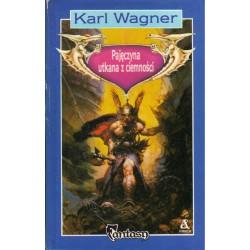PAJĘCZYNA UTKANA Z CIEMNOŚCI  Karl Wagner