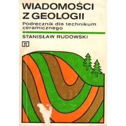 WIADOMOŚCI Z GEOLOGII. PODRĘCZNIK DLA TECHNIKUM CERAMICZNEGO Stanisław Rudowski [antykwariat]