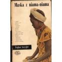 MASKA Z NIAMA-NIAMA Bogdan Szczygieł [used book]