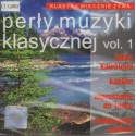 PERŁY MUZYKI KLASYCZNEJ VOL.1 [CD]