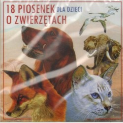 18 PIOSENEK O ZWIERZĘTACH DLA DZIECI [CD]