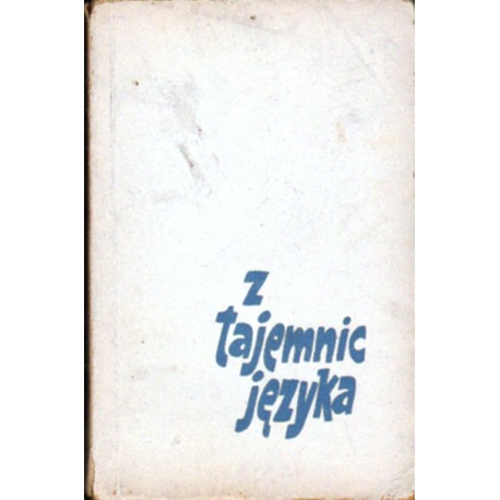 Z TAJEMNIC JĘZYKA Witold Cienkowski [antykwariat]