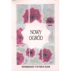 NOWY OGRÓD Hushmand Fathea'zam