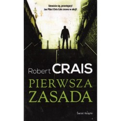 PIERWSZA ZASADA Robert Crais [antykwariat]