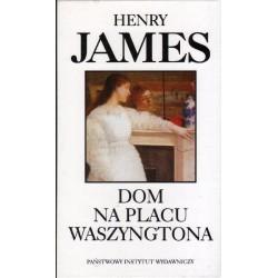 DOM NA PLACU WASZYNGTONA Henry James [antykwariat]