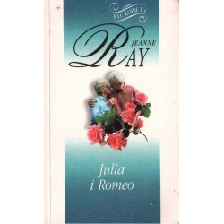 JULIA I ROMEO Jeanne Ray [antykwariat]