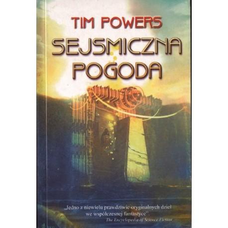 SEJSMICZNA POGODA Tim Powers [antykwariat]