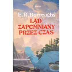 LĄD ZAPOMNIANY PRZEZ CZAS E. R. Burroughs [antykwariat]