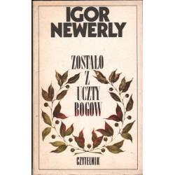 ZOSTAŁO Z UCZTY BOGÓW Igor Newerly