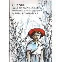 O JANKU WĘDROWNICZKU Maria Konopnicka [antykwariat]
