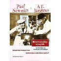 BEZWSTYDNY WYZYSK. W POGONI ZA WSPÓLNYM DOBREM Paul Newman i A. E. Hotchner [antykwariat]