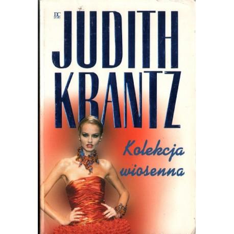 KOLEKCJA WIOSENNA Judith Krantz [antykwariat]