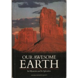 OUR AWESOME EARTH. ITS MYSTERIES AND ITS SPLENDORS [antykwariat]