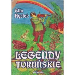 LEGENDY TORUŃSKIE Ella Hyciek [antykwariat]