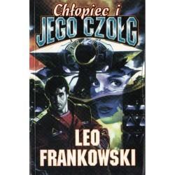 CHŁOPIEC I JEGO CZOŁG Leo Frankowski [antykwariat]