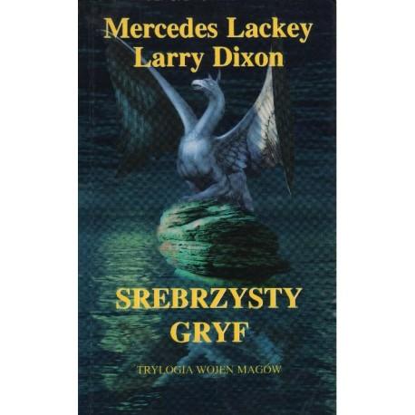 SREBRZYSTY GRYF Mercedes Lackey Larry Dixon [antykwariat]