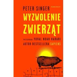 WYZWOLENIE ZWIERZĄT Peter Singer
