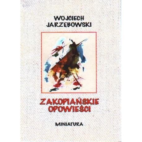 ZAKOPIAŃSKIE OPOWIEŚCI Wojciech Jarzębowski [antykwariat]