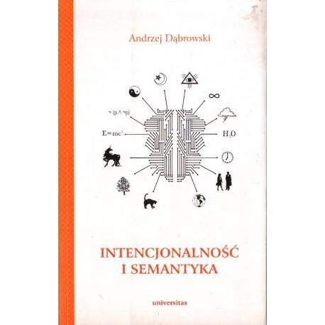 INTENCJONALNOŚĆ I SEMANTYKA Andrzej Dąbrowski