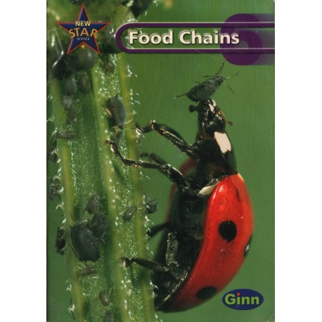 NEW STAR SCIENCE 6: FOOD CHAINS PUPIL'S BOOK [antykwariat]