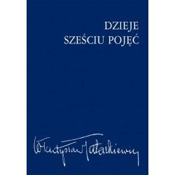 DZIEJE SZEŚCIU POJĘĆ Władysław Tatarkiewicz