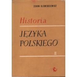 HISTORIA JĘZYKA POLSKIEGO. TOM II Zenon Klemensiewicz [antykwariat]