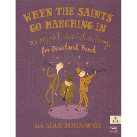 WHEN THE SAINTS GO MARCHING IN NA ZESPÓŁ DIXIELANDOWY Adam Brzozowski