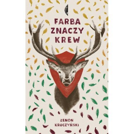 FARBA ZNACZY KREW Zenon Kruczyński