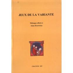 JEUX DE LA VARIANTE DANS L'ART ET LA LITTERATURE DU MOYEN AGE [antykwariat]