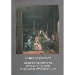 POINTS DE CONTACT. ETUDES SUR LES RAPPORTS ENTRE LA LITTERATURE ET LES AUTRES DOMAINES DE L'ART [antykwariat]