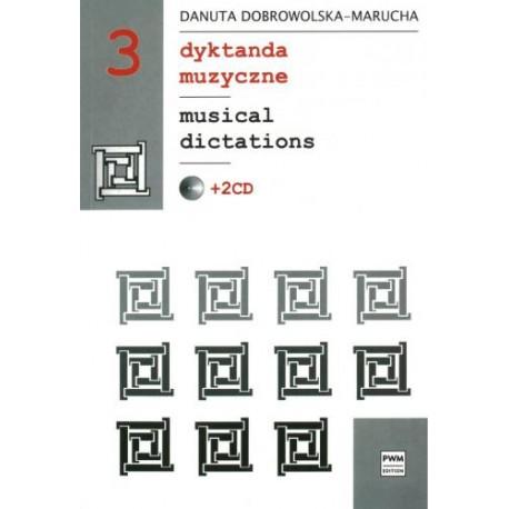Danuta Dobrowolska - Marucha MUSICAL DICTATIONS 3 +2CD