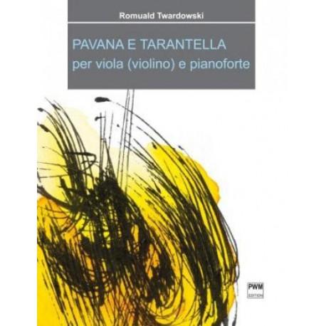 PAVANA E TARANTELLA Romuald Twardowski