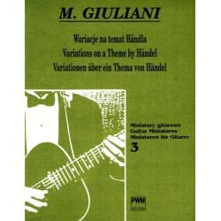 WARIACJE NA TEMAT HANDLA Mauro Giuliani