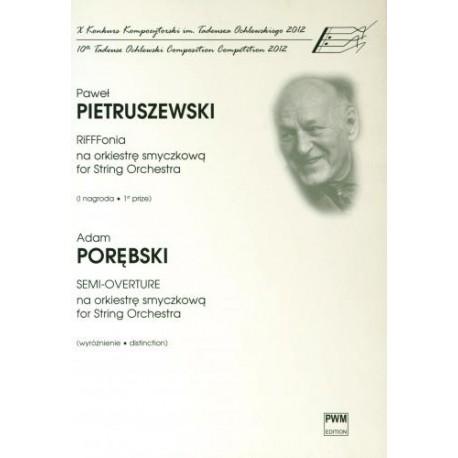 RIFFONIA, SEMI-OVERTURE Paweł Pietruszewski, Adam Porębski
