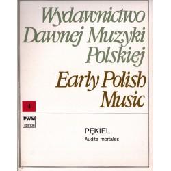 AUDITE MORTALES Bartłomiej Pękiel