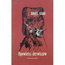OPOWIEŚCI DERWISZÓW Idries Shah [antykwariat]