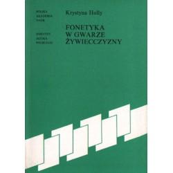 FONETYKA W GWARZE ŻYWIECCZYNY Krystyna Holly