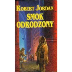 SMOK ODRODZONY Robert Jordan [antykwariat]