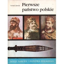 Gerard Labuda PIERWSZE PAŃSTWO POLSKIE [antykwariat]