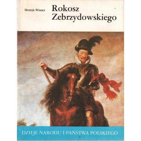 Henryk Wisner ROKOSZ ZEBRZYDOWSKIEGO [antykwariat]