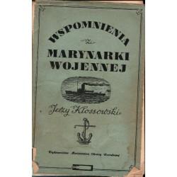 WSPOMNIENIA Z MARYNARKI WOJENNEJ Jerzy Kłossowski [antykwariat]