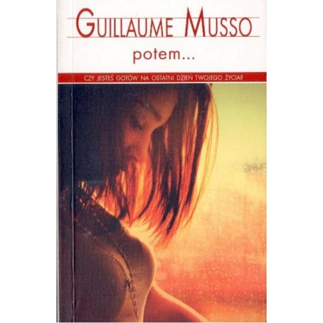 POTEM... Guillaume Musso [antykwariat]